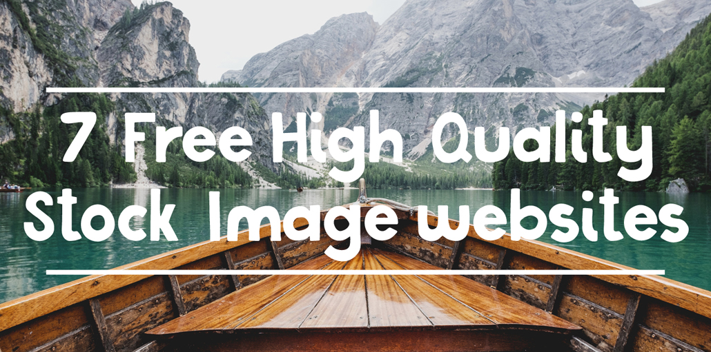 7 Free High Quality Stock Image Websites The Digital Studios