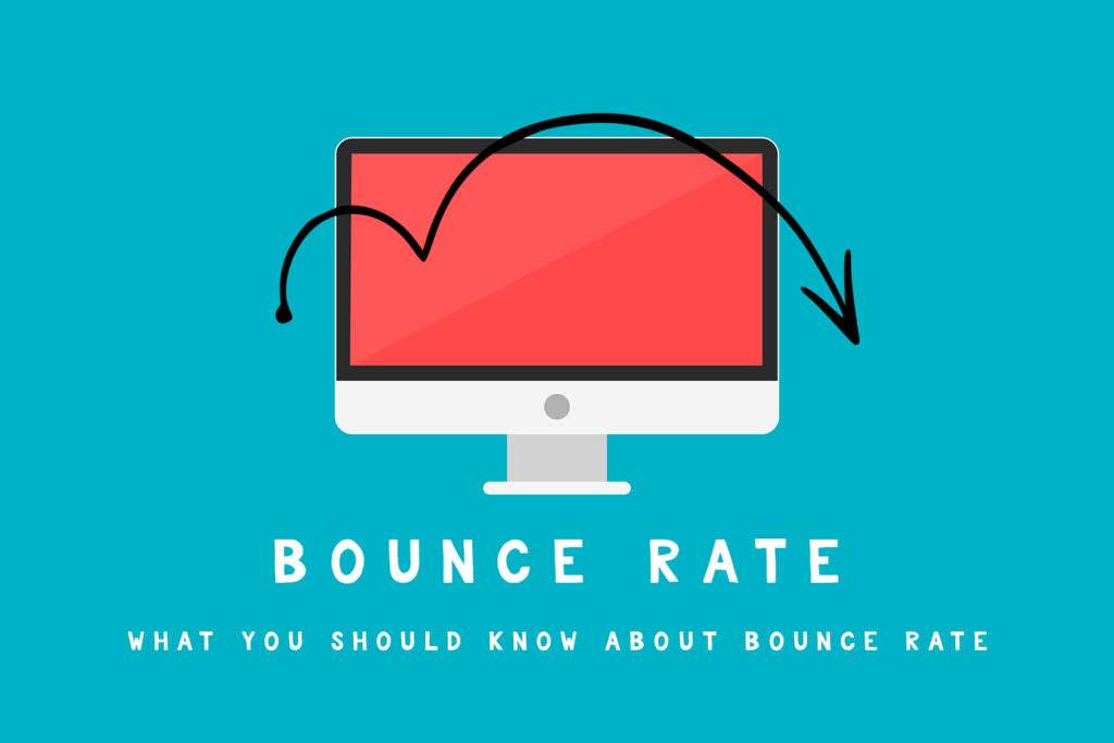 What you should know about Bounce Rate